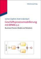 Geschäftsprozessmodellierung mit BPMN 2.0