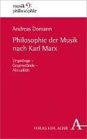 Philosophie der Musik nach Karl Marx