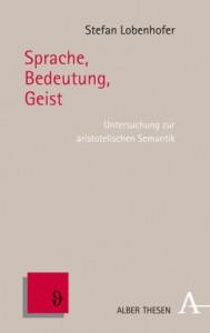 Lobenhofer, S: Sprache, Bedeutung, Geist