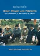 Heiler, Rituale und Patienten