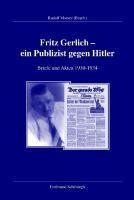 Fritz Gerlich - ein Publizist gegen Hitler 1930-1934