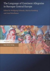 The Language of Continent Allegories in Baroque Central Europe
