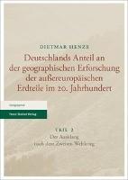 Deutschlands Anteil an der geographischen Erforschung der außereuropäischen Erdteile im 20. Jahrhundert Teil 2