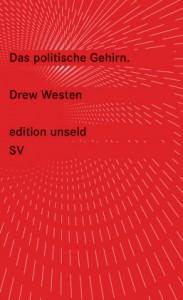 Westen, D: Das politische Gehirn