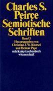 Peirce, C: Semiot. Schriften 3