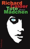 Calder, R: Tote Mädchen