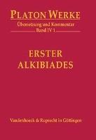Platon: Erster Alkibiades (Platon Werke Bd. IV/1)
