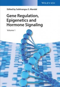 Gene Regulation, Epigenetics and Hormone Signaling