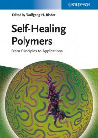Self-Healing Polymers