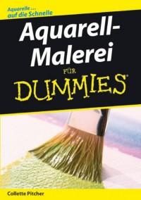 Aquarell-Malerei für Dummies
