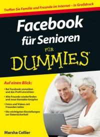Facebook fur Senioren fur Dummies