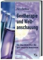 Gentherapie und Weltanschauung
