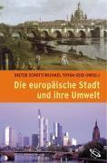 Die europäische Stadt und ihre Umwelt