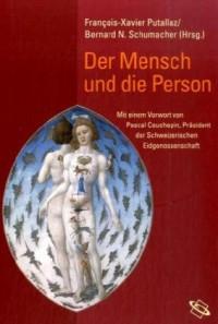Der Mensch und die Person