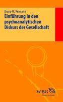 Einführung in den psychoanalytischen Diskurs der Gesellschaft
