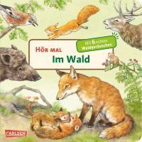 Hör mal: Im Wald