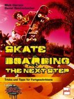 Skateboarding. The next step