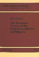 Personal Names of the Latin Inscriptions in Bulgaria