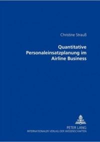 Quantitative Personaleinsatzplanung Im Airline Business