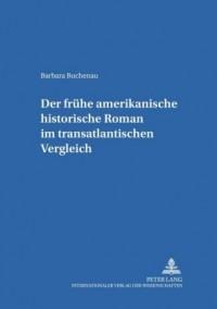 Der Fruehe Amerikanische Historische Roman Im Transatlantischen Vergleich