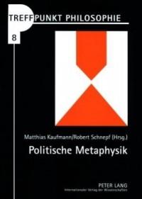 Politische Metaphysik