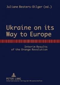 Ukraine on its Way to Europe