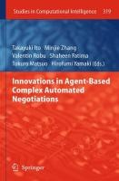 Innovations in Agent-Based Complex Automated Negotiations