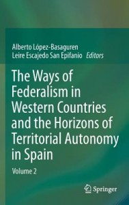 The Ways of Federalism in Western Countries and the Horizons of Territorial Autonomy in Spain