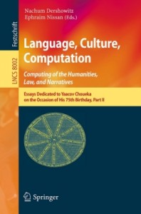 Language, Culture, Computation: Computing for the Humanities, Law, and Narratives