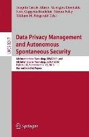 Data Privacy Management and Autonomous Spontaneous Security