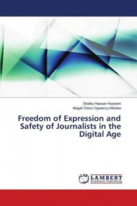Freedom of Expression and Safety of Journalists in the Digital Age
