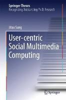 User-centric Social Multimedia Computing