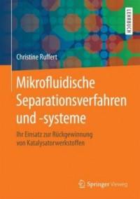 Mikrofluidische Separationsverfahren und -systeme