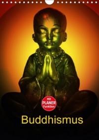 Buddhismus (Wandkalender 2017 DIN A4 hoch)