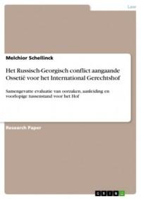 Het Russisch-Georgisch conflict aangaande Ossetië voor het International Gerechtshof