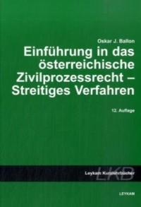 Einführung in das österreichische Zivilprozessrecht - Streitiges Verfahren