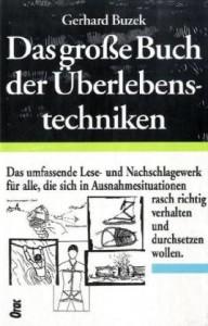 Das große Buch der Überlebenstechniken