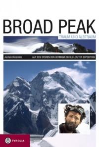 Broad Peak - Traum und Albtraum