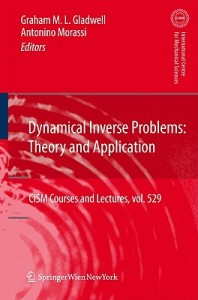 Dynamical Inverse Problems: Theory and Application