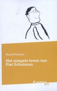 Het simpele leven van Piet Scholman