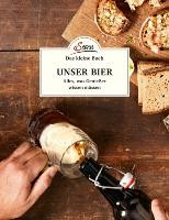 Das kleine Buch: Unser Bier