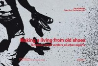Making a Living from Old Shoes: Tanzanian Street Vendors as