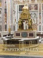 Römische Papstkapellen des Cinquecento