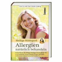 Heilige Hildegard - Allergien natürlich behandeln