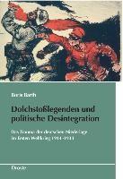 Dolchstoßlegenden und politische Desintegration