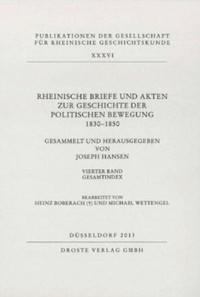 Rheinische Briefe und Akten zur Geschichte der politischen Bewegung 1830-1850
