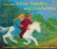 Kleine Märchen und Geschichten zum Erzählen und für Puppenspiele