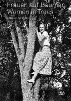 Frauen auf Baumen