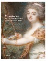 Miniaturen der Zeit Marie Antoinettes aus Sammlung Tansey