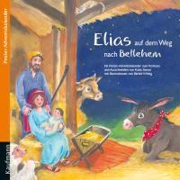 Elias auf dem Weg nach Bethlehem